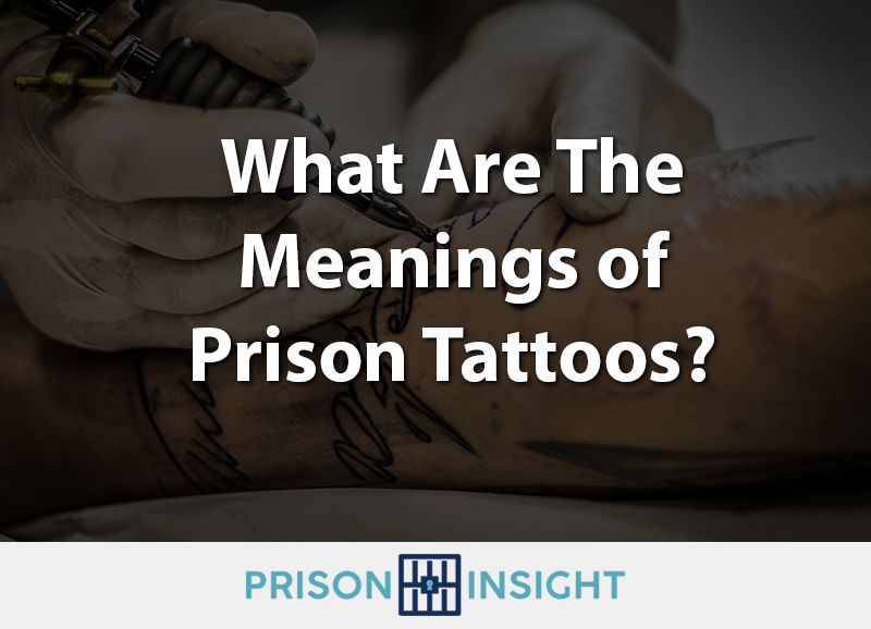 What Are The Meanings of Prison Tattoos